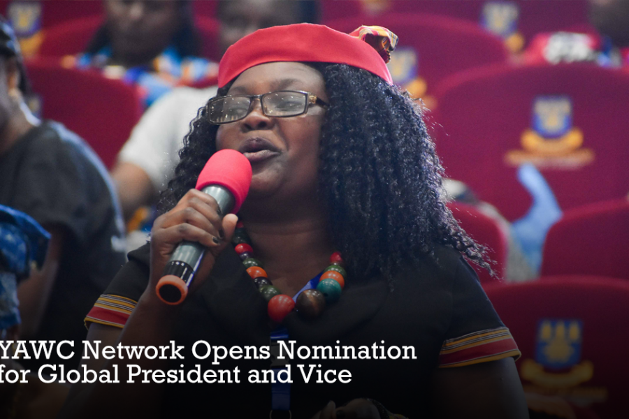 YAWC NETWORK OPENS NOMINATION FOR GLOBAL PRESIDENTIAL AND VICE PRESIDENTIAL ELECTION